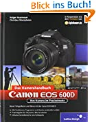 Canon EOS 600D. Das Kamerahandbuch