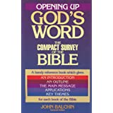 Opening Up God's Word: The Compact Survey of the Bible ~ John Balchin