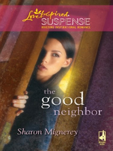 Sharon Mignerey - Good Neighbor