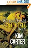 When Dawn Never Comes (G Street Chronicles Presents)