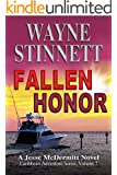 Fallen Honor: A Jesse McDermitt Novel (A Jesse McDermitt Novel (Caribbean Adventure Serie Book 7)