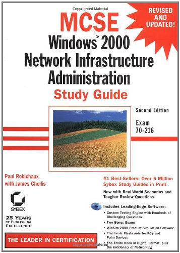 MCSE: Windows 2000 Network Infrastructure Administration Study Guide: Exam 70-216