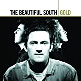 The Beautiful South - Gold (International Version)