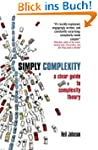 Simply Complexity: A Clear Guide To C...
