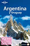 Sandra Bao Argentina y Uruguay (Lonely Planet Spanish Guides)
