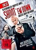 Shoot 'Em Down (Uncut)