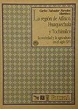 img - for La regi n de Atlixco, Huaquechula y Tochimilco : la sociedad y la agricultura en el siglo XVI (Coleccion Puebla) (Spanish Edition) book / textbook / text book
