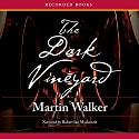 The Dark Vineyard: A Mystery of the French Countryside Audiobook by Martin Walker Narrated by Robert Ian Mackenzie