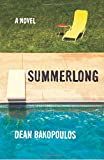 Summerlong: A Novel