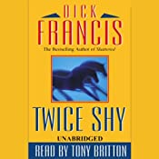 Twice Shy | [Dick Francis]