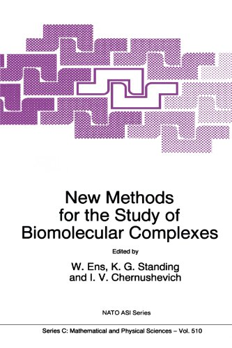 New Methods For The Study Of Biomolecular Complexes (Nato Science Series C:) (Volume 510)