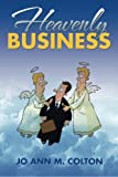 img - for Heavenly Business book / textbook / text book