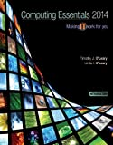 COMPUTING ESSENTIALS 2014 INTRODUCTORY EDITION (OLeary)