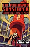 The Runaway Skyscraper and Other Tales from the Pulps (1434482081) by Murray Leinster