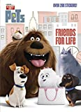 Friends for Life (Secret Life of Pets) (Deluxe Stickerific)
