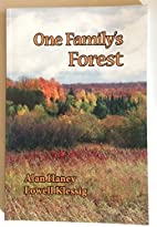 One Family's Forest by Alan Haney and Lowell…