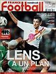 FRANCE FOOTBALL du 16-02-2007 LENS A...