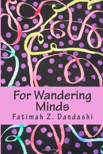 For Wandering Minds