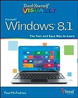 Teach Yourself VISUALLY Windows 8.1 (Teach Yourself VISUALLY (Tech))