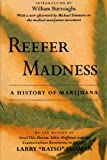img - for Reefer Madness: A History of Marijuana book / textbook / text book