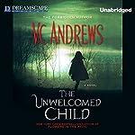 The Unwelcomed Child | V. C. Andrews