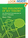 The Philosophy of Set Theory: An Hist...