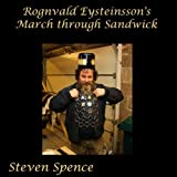 Rognvald Eysteinsson's March Through Sandwick