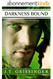 Darkness Bound (A Night Prowler Novel) (English Edition)