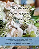 The Art and Proper Etiquette of Afternoon Tea (Etiquette Series)