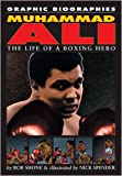 Muhammad Ali (Graphic Biographies) (0749689323) by Shone, Rob
