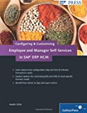 img - for Configuring and Customizing Employee and Manager Self-Services in SAP ERP HCM: SAP ESS and MSS Configuration and Customization book / textbook / text book