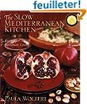 Slow Mediterranean Kitchen: Recipes f...