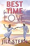 img - for Best Time for Love: The best time for love is when it's least expected. (Old Loves and New) book / textbook / text book