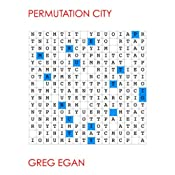 Permutation City | [Greg Egan]