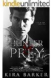 Hunter & Prey: A dark erotic thriller