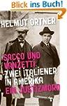Sacco und Vanzetti: Zwei Italiener in...