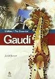 img - for L'ultim Gaudi: El Modulat Geometric Del Temple De La Sagrada Familia = The Essential Gaudi the Geometric Modulation of the Church of the Sagrada Familia book / textbook / text book