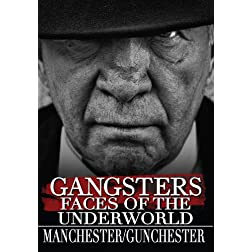 Gangsters: Faces from the Underground - Manchester/Gunchester (Amazon.com Exclusive)
