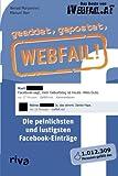 'geaddet, gepostet, Webfail!: Die Peinlichsten Und Lustigsten Facebook-Einträge' von Nenad Marjanovic