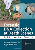 img - for Forensic DNA Collection at Death Scenes: A Pictorial Guide book / textbook / text book