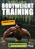 Bodyweight Training: Based on the bestselling book You Are Your Own Gym