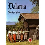 Dalarna-Sveriges Hjarta