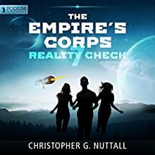 Reality Check: The Empire's Corps, Book 7 (       UNABRIDGED) by Christopher G. Nuttall Narrated by Jeffrey Kafer
