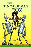 The Tin Woodman of Oz: The Classic Story for Children (Illustrated)