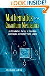 Mathematics for Quantum Mechanics: An...