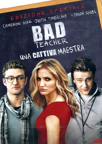 Bad Teacher - Una Cattiva Maestra [Italian Edition]