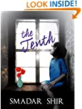The Tenth: Psychological & Family Life Inspiring Novel (Women's Literary Fiction Book 1)