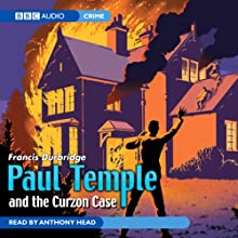 Paul Temple and the Curzon Case (Unabridged)  by Francis Durbridge Narrated by Anthony Head
