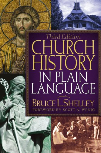 Church History in Plain Language, 3rd Edition: Bruce L. Shelley: 9780718025533: Amazon.com: Books