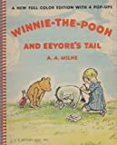img - for WINNIE-THE-POOH AND EEYORE'S TAIL A Pop-Up Picture Book book / textbook / text book